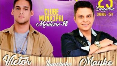 É HOJE: Mayke José, Victor Hugo e Luanzinho NO CLUBE MUNICIPAL em Monteiro 7