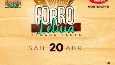Vendas de Ingresso para o Forró Leluia em Monteiro iniciam Hoje! 7