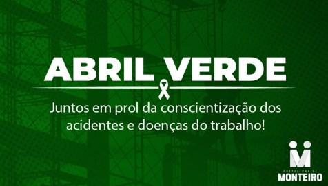 Abril-Verde-Monteiro Em Monteiro: Campanha Abril Verde destaca a importância da conscientização dos acidentes e doenças do trabalho