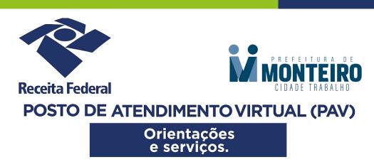 PAV-Monteiro Prefeitura de Monteiro e Receita Federal firmam parceria para Ponto de Atendimento Virtual