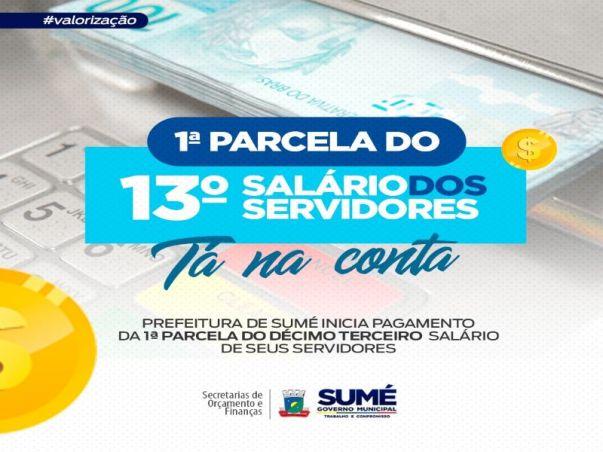 1a-PARCELA-13o Prefeitura de Sumé se adianta e paga primeira parcela do 13º salário aos servidores municipais