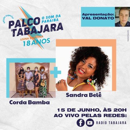 palco Sandra Belê e Corda Bamba encerram Palco Tabajara Edição 18 anos da Usina Energisa