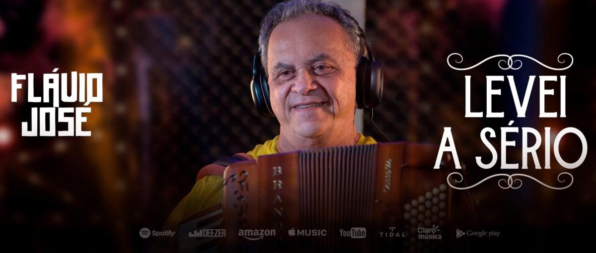 FLAVIO-JOSE-LEVEI-A-SERIO-scaled-e1632655991574 Flávio José lança single nas plataformas digitais