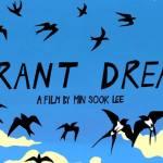 Thursdsay!  Radical Reels presents: Migrant Dreams