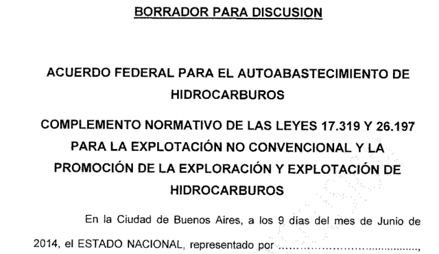 Éste es el borrador del Acuerdo Federal Petrolero que recibieron las provincias