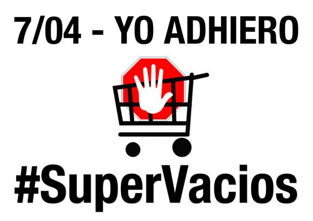 Supervacíos: además del boicot a las grandes cadenas, exigen medidas a Macri contra la inflación