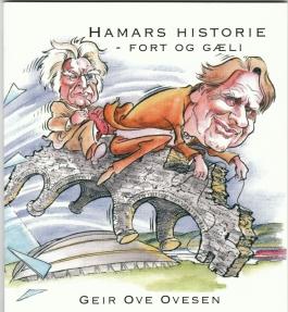 Hamars historie - fort og gæli