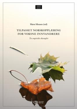 Tilpasset norskopplæring for voksne innvandrere i Norge