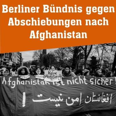 Afghanistan Berliner Bundnis gegen Abschiebungen