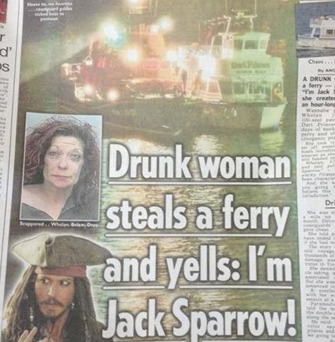 There are angry drunks and sleepy drunks, and then there are Jack Sparrow drunks.
