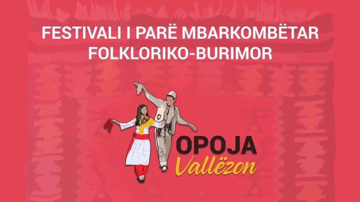 """Festivali mbarëkombëtar """"Opoja Vallëzon"""" do të mbahet me 10 -11 Tetor 2020"""