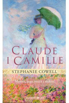 """Claude i Camille Monet, jego muza i miłość"" – Stephanie Cowell"