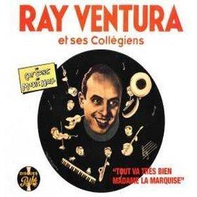 """Tout va très bien, Madame la Marquise"" Ray Ventura"