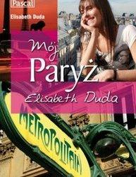 """Mój Paryż!"" Elisabeth Duda"