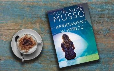 """""""Apartament w Paryżu"""" Guillaume Musso"""