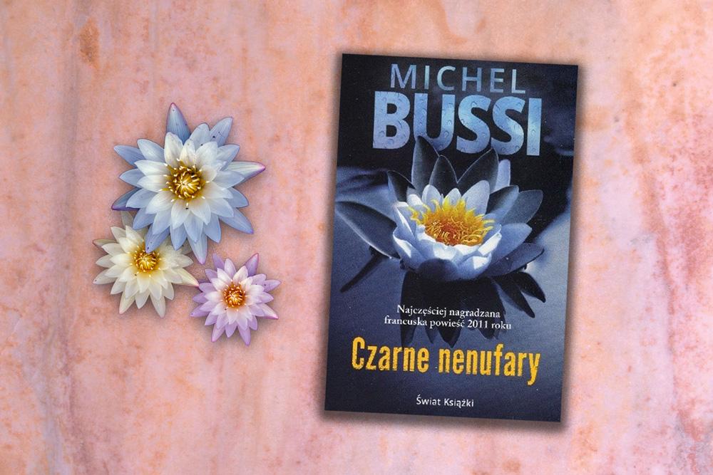 """Czarne Nenufary""Michel Bussi"