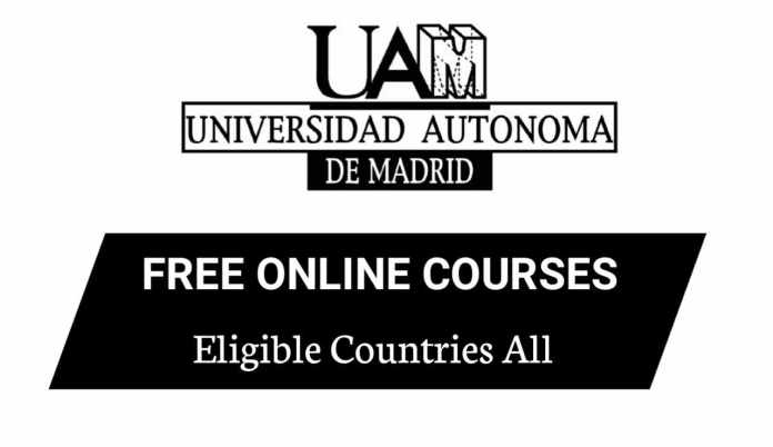 Autonomous University of Madrid, Verified Free Online Courses 2020 in Spain