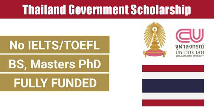 Thailand Government Scholarship 2021 At Chulalongkorn University For Bs, Ms & PhD Degree