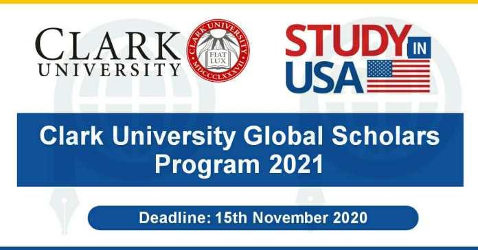 Clark Global Scholars Program 2021 In USA - Undergraduate Degree