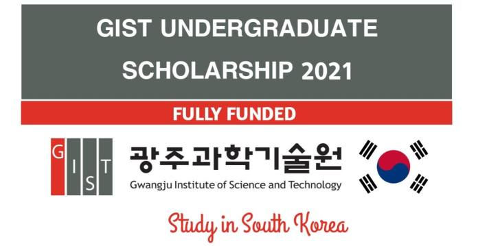 GIST Undergraduate Scholarship 2021 for International Students in South Korea - Fully Funded