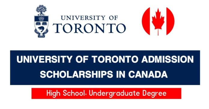 University of Toronto Admission Scholarships 2021-22 in Canada