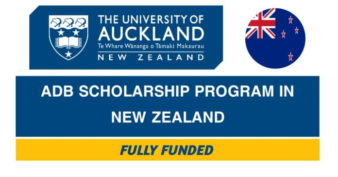 University of Auckland ADB Scholarships 2021-22 in New Zealand (Fully Funded)