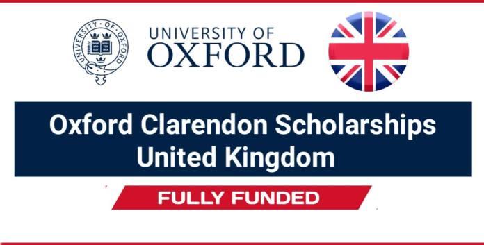 Clarendon Scholarship 2022 at Oxford University (Fully Funded)