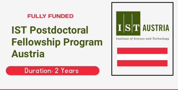 IST-BRIDGE Postdoctoral Fellowship Program 2022 in Austria (Fully Funded)