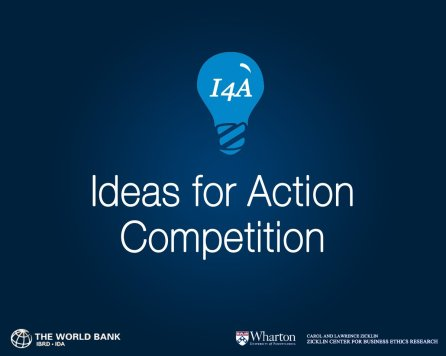 World Bank/Zicklin Center at Wharton Ideas for Action (I4A) Competition 2020