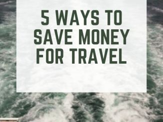 5 ways to save money for travel