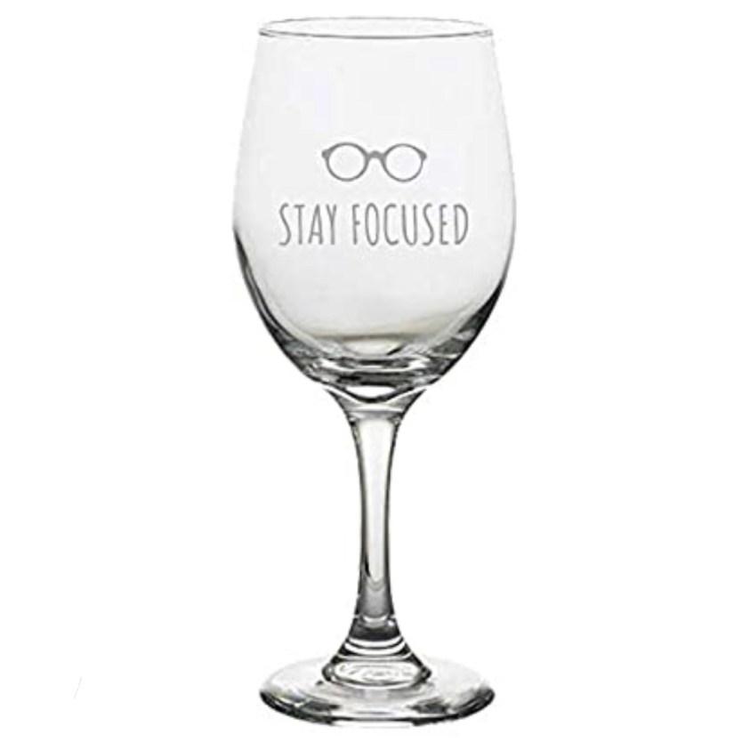 stay focused glasses wine glass