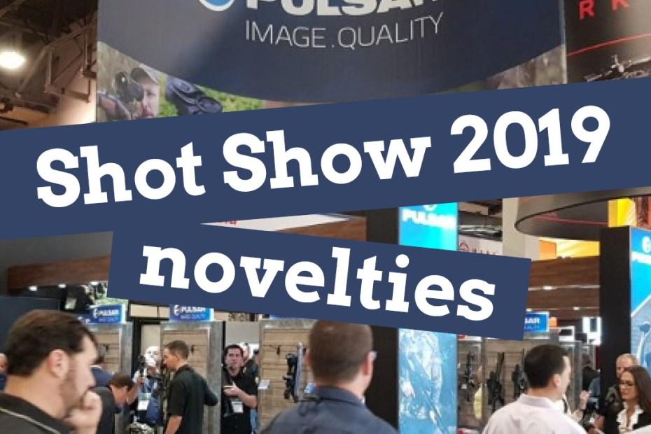 Shot Show 2019 novelties