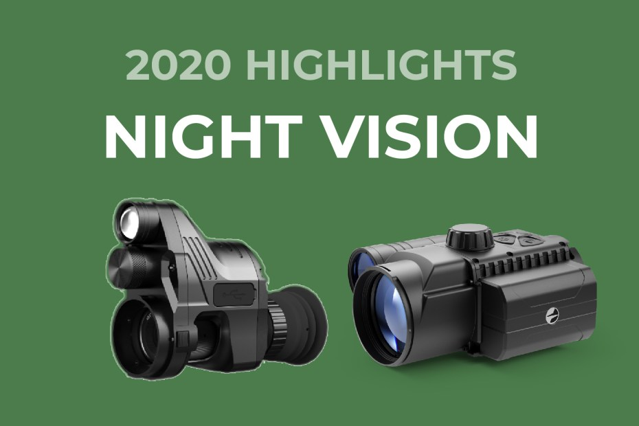 Night Vision 2020 Highlights