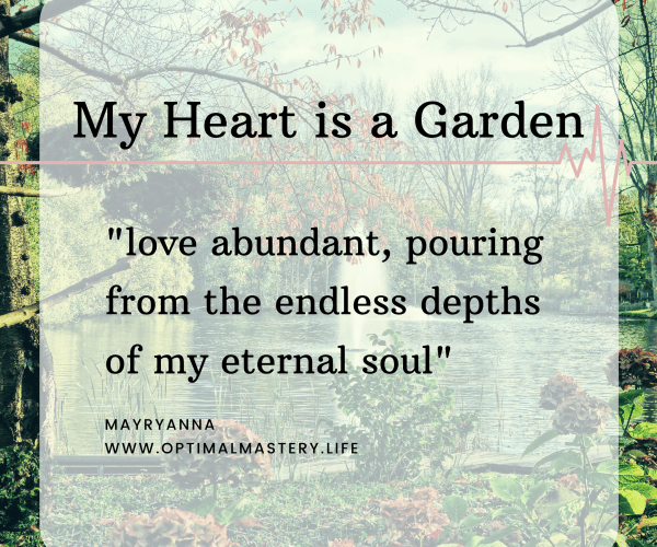 My Heart is a Garden