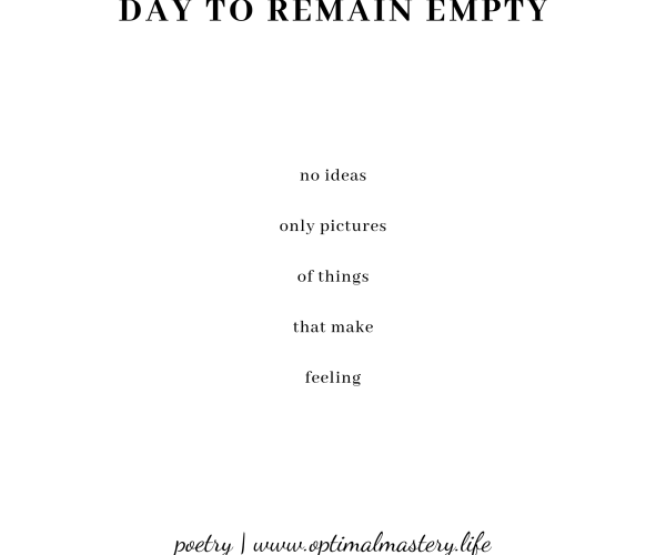 Day to Remain Empty