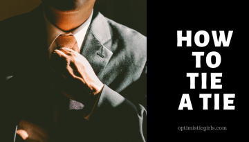 How to Tie a Tie – 6 Simple Styles