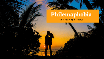 Everything You Need to Know About Philemaphobia: The Fear of Kissing