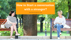 How to Start a Conversation With a Stranger