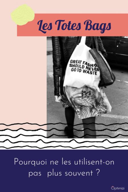 Vos dressings possèdent au moins un joli tote bag. Mais pourquoi ne les utilise-t-on pas plus? La solution est dans cet article.