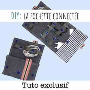 le tutoriel pour coudre la pochette connectée Julienne et joséphine pour ranger les câbles de téléphone et smartphone