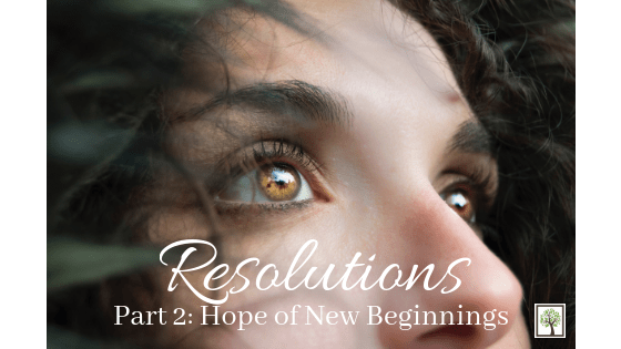 Resolutions: Hope of a New Beginning