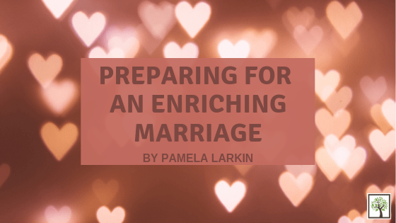 Preparing for an Enriching Marriage