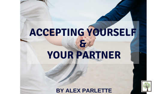 Accepting Yourself & Your Partner