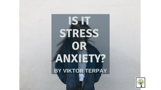 Is It Stress or Anxiety?