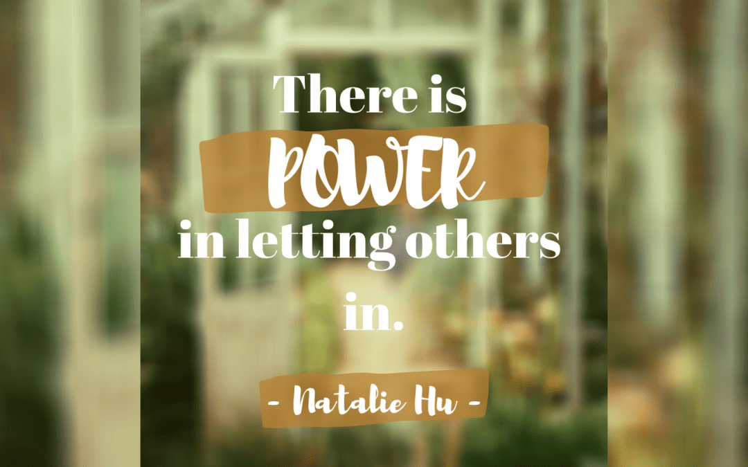 The Power of Letting People In