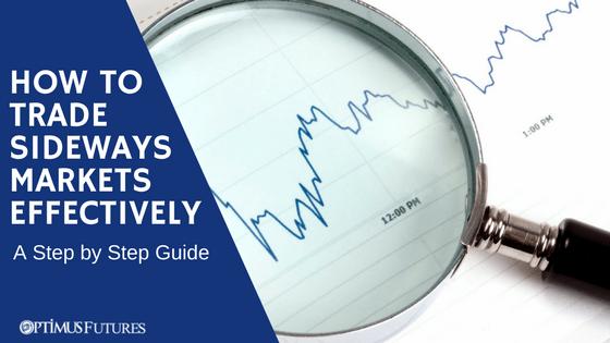 How to Trade Sideways Markets