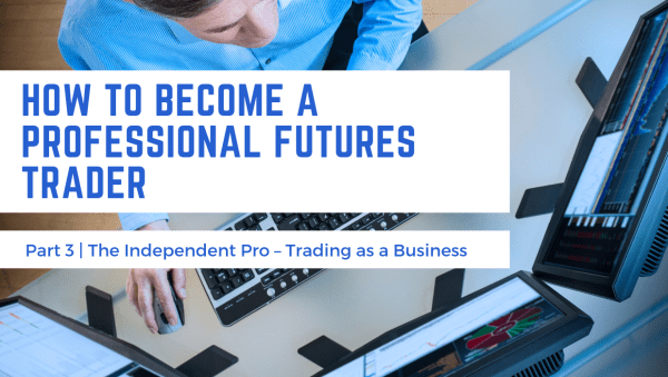How to Become a Professional Futures Trader