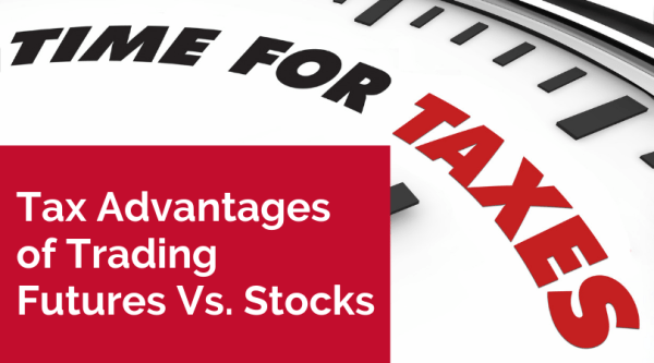 Tax Advantages of Trading Futures Vs. Stocks
