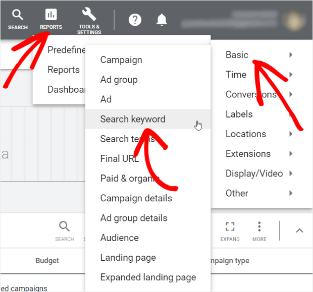 to analyze current search terms in google ads go to reports, predefined, search keyword, basic