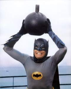"""""""Some days you just can't get rid of a bomb! - Batman (Movie: Batman the Movie 1966)"""